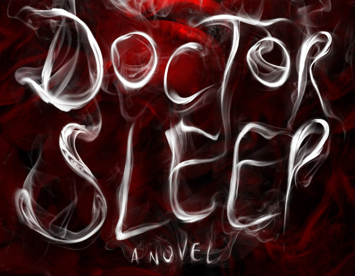 "AP PROVIDES ACCESS TO THIS PUBLICLY DISTRIBUTED HANDOUT PHOTO PROVIDED BY SCRIBNER FOR EDITORIAL PURPOSES ONLY. This book cover image released by Scribner shows ""Doctor Sleep,"" by Stephen King. The book will be released on Sept. 24. (AP Photo/Scribner)"